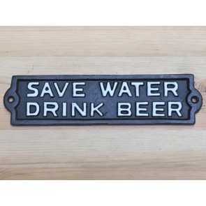 "Cast Iron Wall Sign ""SAVE WATER DRINK BEER"" Black With White Text"