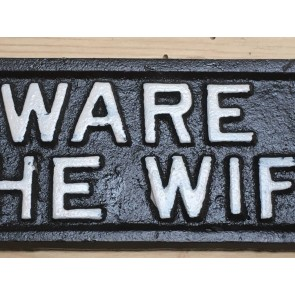 New Fun Cast Iron Wall Sign BEWARE OF THE WIFE White Raised Letter Text